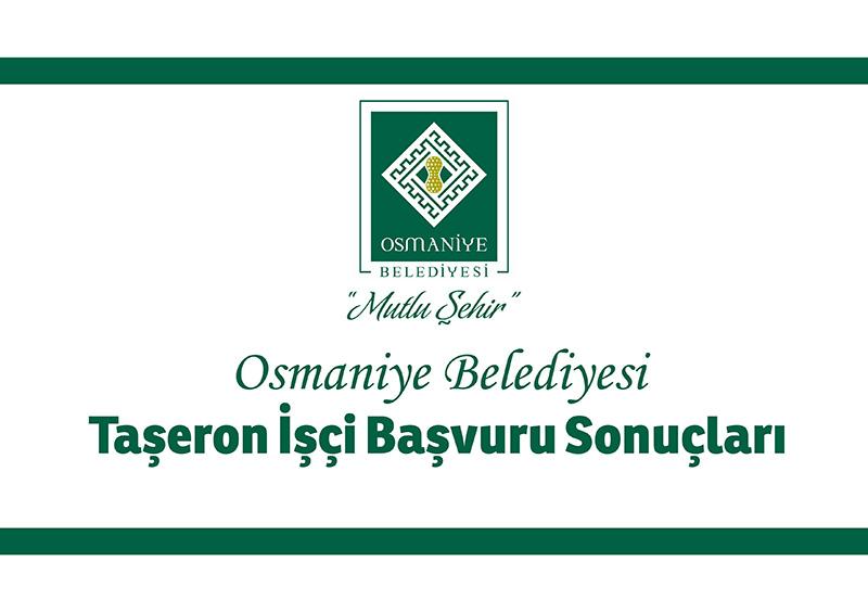 Osmaniye Belediyesi Personel Çalıştırılmasına Dayalı Hizmet Alımı Personellerinin Şirket Bünyesinde İşçi Statüsüne Geçiş Başvuru Sonuçları