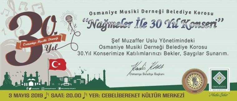 OSMANİYE MUSİKİ DERNEĞİ BELEDİYE KOROSU'NDAN 30. YIL KONSERİ