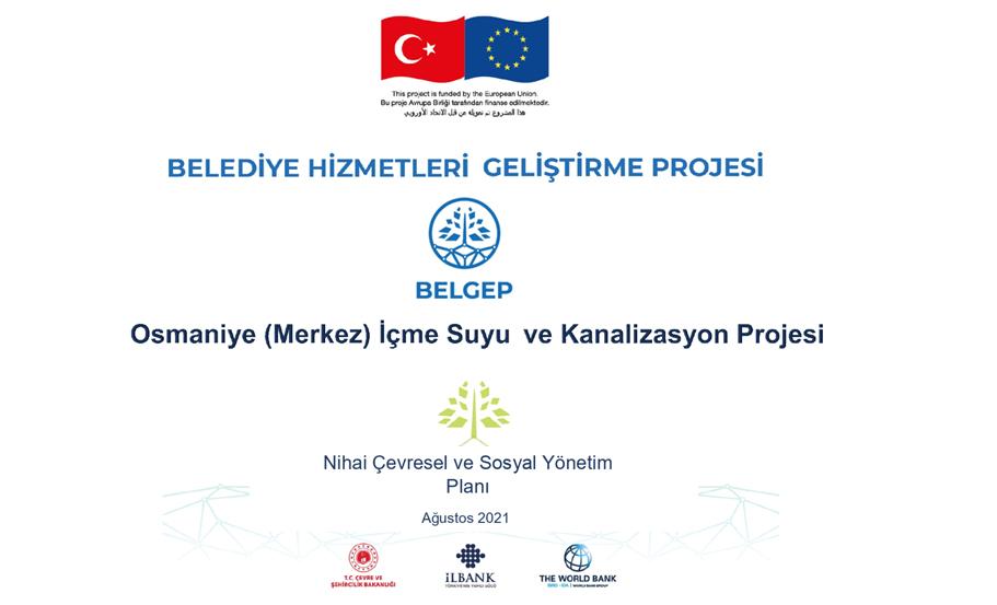 Osmaniye (Merkez) İçme Suyu ve Kanalizasyon Projesi Nihai Çevresel ve Sosyal Yönetim Planı